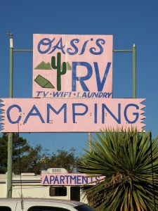 Oasis RV Park and Campground on Broadway-I have stayed here and it is a very friendly place-nice owners and across from Chuy's Restaurant--John Maddon's Favorite!
